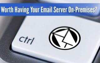 having your email server on-premises